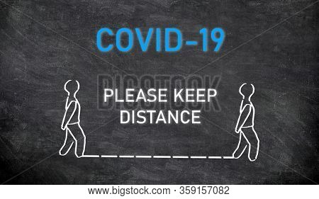 COVID-19 SOCIAL DISTANCING public announcement message board Please Keep distance of two meters or 6 feet between each person walking on street or waiting in line at store or hospital.
