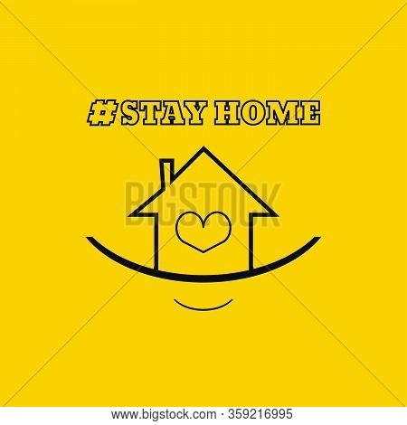 Stay Home Tag Poster With Text And Smile Illustration Vector Eps 10