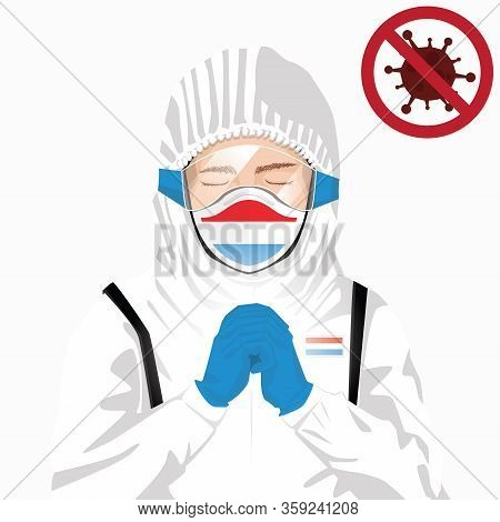 Covid-19 Or Coronavirus Concept. European Medical Staff Wearing Mask In Protective Clothing And Pray