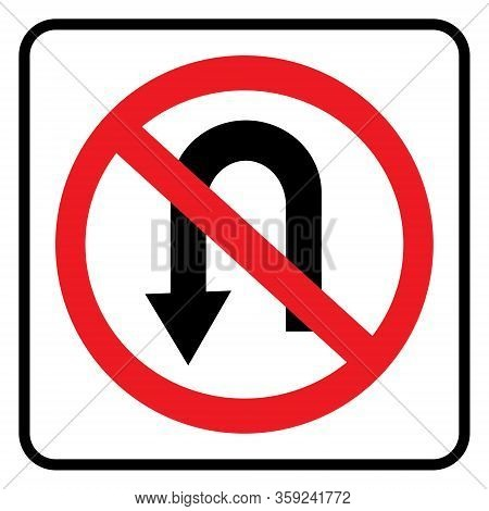 No U Turn Road Sign Drawing By Illustration. No U Turn Sign Isolate On White Background Drawing By I