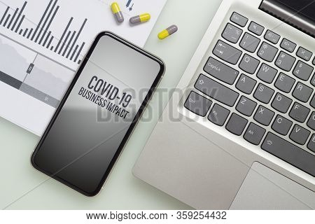 Coronavirus Covid-19 Pandemic Outbreak Business Impact Background Concept. Mockup Mobile Phone With