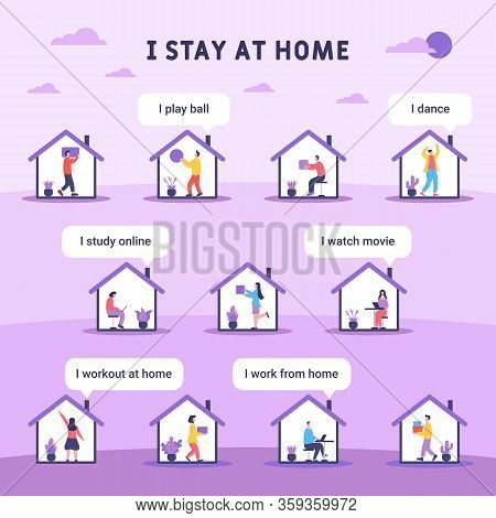 I Stay At Home, People Do Different Activities During Self-quarantine. Illustration Of Activities In