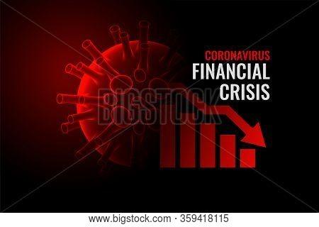 Coronavirus Covid-19 Financial Crisis Economy Downfall Background
