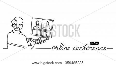 Online Conference Lettering And Simple Vector Illustration. Women, Girl Makes Business Video Call. M