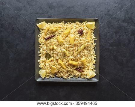 Baby Corn Pulao. Vegetarian Biryani, Indian Food. Top View, Copy Space.