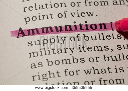 Fake Dictionary, Dictionary Definition Of Word Ammunition.
