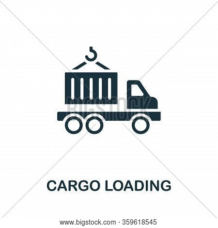 Cargo Loading Icon. Simple Illustration From Cargo Collection. Creative Cargo Loading Icon For Web D
