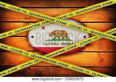 Covid-19 Warning Yellow Ribbon Written With: Quarantine Zone Cover 19 On California Flag Illustratio