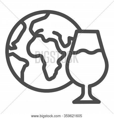 Globe And Glass Of Wine Line Icon. Imported Wine With Planet Outline Style Pictogram On White Backgr