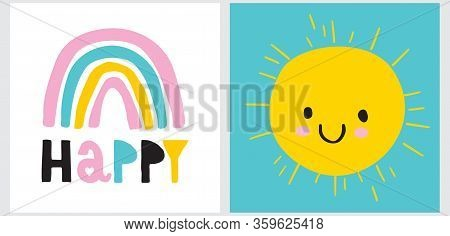 Funny Infantile Style Nursery Art With Happy Rainbow And Sun. Lovely Vector Illustration For Kids. S