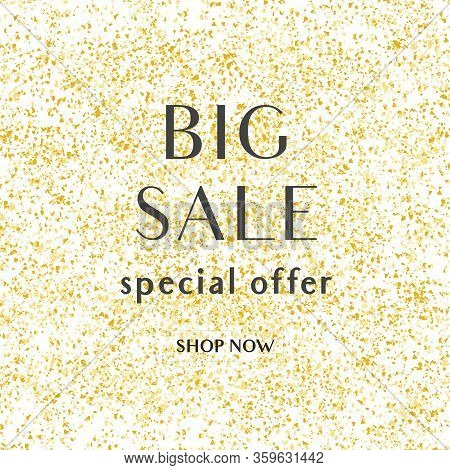 Big Sale Special Offer Vector Sign With Shop Now Text On Golden Background