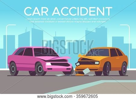 Car Accident. Traffic Collision On Crossroads, Drivers Waiting Police, Damaged Vehicle. Crash, Insur