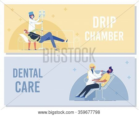 Drip Chamber, Dental Care Banner. Nurse Put Intravenous Dropper To Senior Patient On Bed. Woman Doct