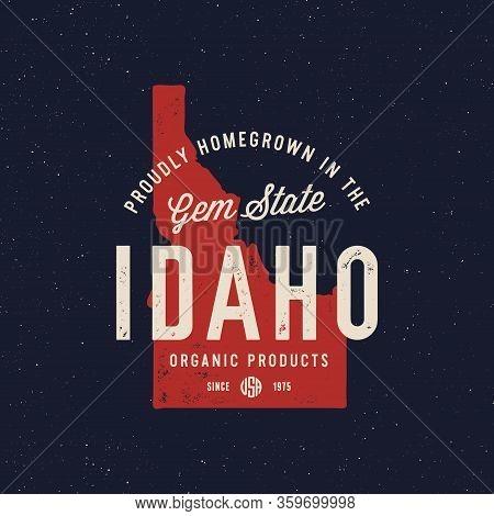 Local Farm Retro Grunge Badge. Homegrown In Idaho