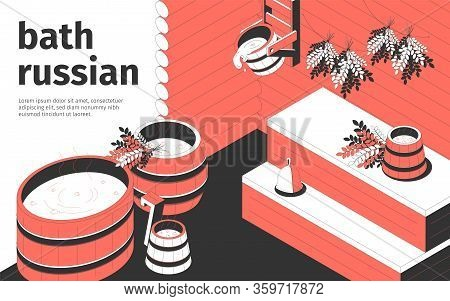 Russian Bath Interior And Wooden Accessories 3d Isometric Vector Illustration