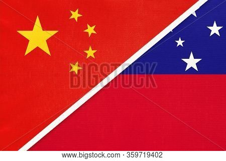 China Or Prc Vs Samoa National Flag From Textile. Relationship Between Asian And Oceania Countries.