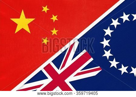 China Or Prc Vs Cook Islands National Flag From Textile. Relationship Between Asian And Oceania Coun