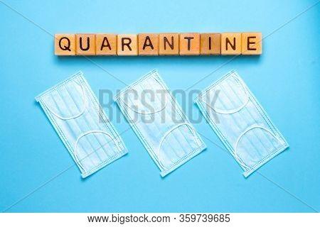 Coronavirus Quarantine. Work From Home. Covid-19 Quarantine, Stay At Home. Quarantine, Physical Dist