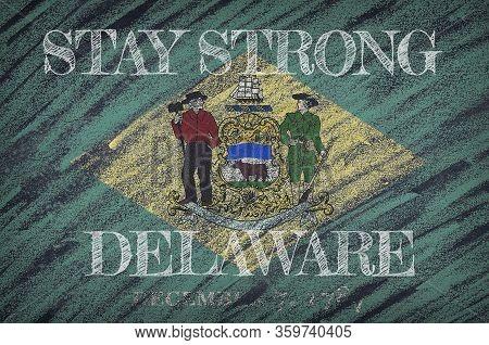 Covid-19 Warning. Quarantine Zone Covid 19 On Delaware ,flag Illustration. Coronavirus Danger Area,