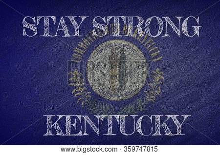 Covid-19 Warning. Quarantine Zone Covid 19 On Kentucky ,flag Illustration. Coronavirus Danger Area,