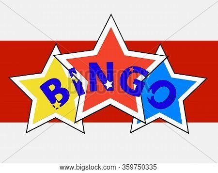 Bingo Decorative Text Over Trio Of Stars On Red Panel And White Background