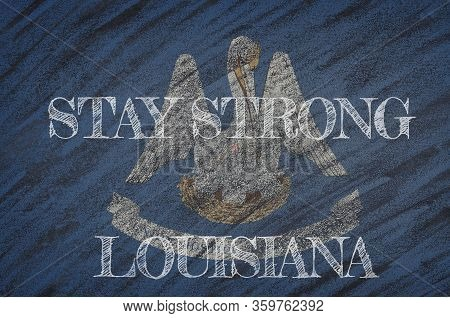 Covid-19 Warning. Quarantine Zone Covid 19 On Louisiana ,flag Illustration. Coronavirus Danger Area,