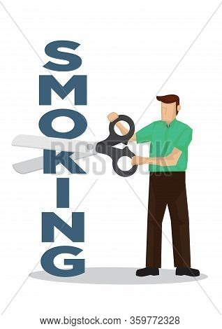 Man Cuts Smoking Font With A Scissors. Concept Of Quit Smoking Or Tobacco Addiction. Vector Illustra