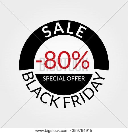80% Sale Tag Or Discount Icon. Save 80 Percent Of Price. Black Friday Design Template.  Vector Illus