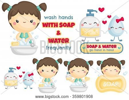 A Vector Set Of Cute Girl Wash Hands With Foaming Soap And Water