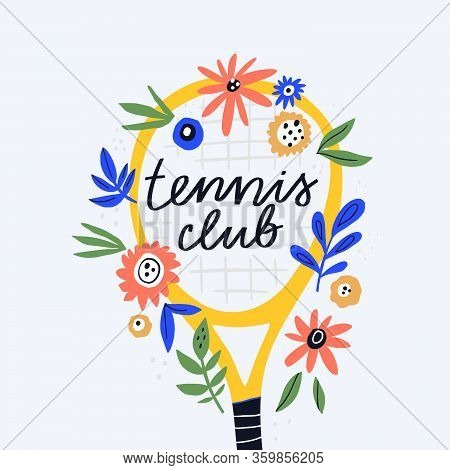 Tennis Club, Sport Section Flat Vector Illustration. Sports Equipment Doodle Drawing With Calligraph