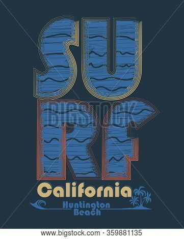 Surfing T-shirt Graphic Design. Surf Lettering California. Vector