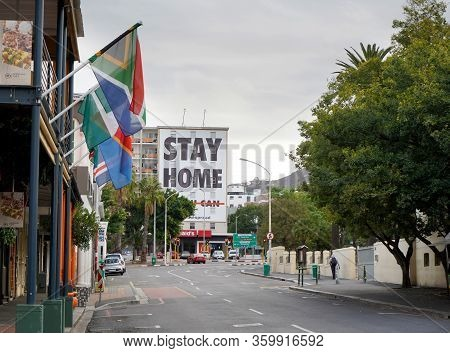 Cape Town, South Africa - 6 April 2020 : Empty Streets And Stay Home Sign In Cape Town During The Co