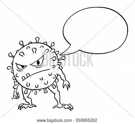 Vector Cartoon Funny Illustration Of Funny Crazy Coronavirus Covid-19 Virus Monster With Empty Speec