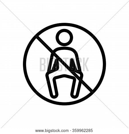 It Is Forbidden To Sit Icon Vector. It Is Forbidden To Sit Sign. Isolated Contour Symbol Illustratio