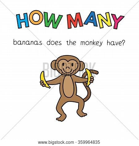 Cartoon Monkey Counting Game. Vector Illustration For Children Education. How Many Bananas Does The