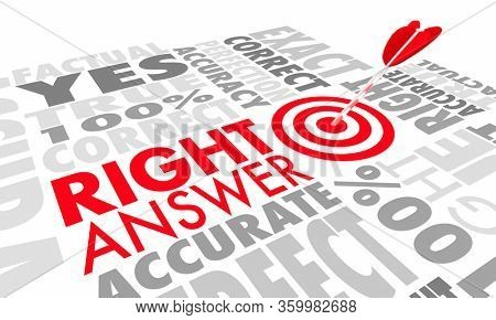 Right Answer Correct Accurate Response Test Solution Arrow Target 3d Illustration