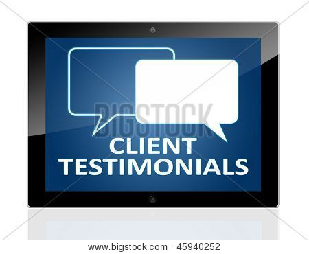 Tablet PC with chat symbols and words client testimonials on blue background - isolated on white background poster