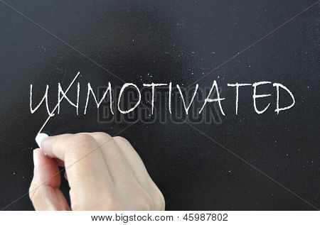 The word unmotivated crossed out to reveal motivated poster