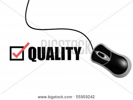 Quality With Mouse