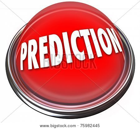 Prediction word on a red button or flashing light to illustrate fate, destiny, prophesy or fortune telling for future success