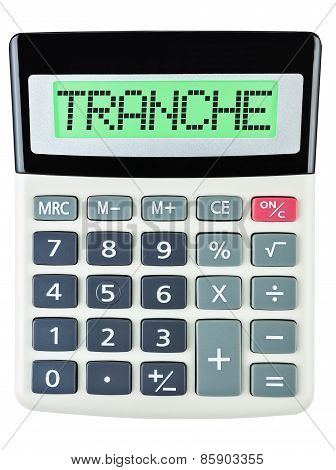 Calculator With Tranche