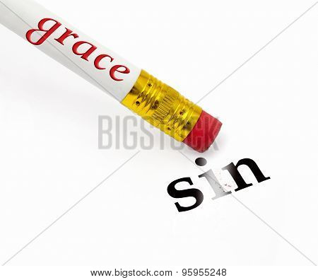 concept of pencil and eraser with grace erasing sin poster