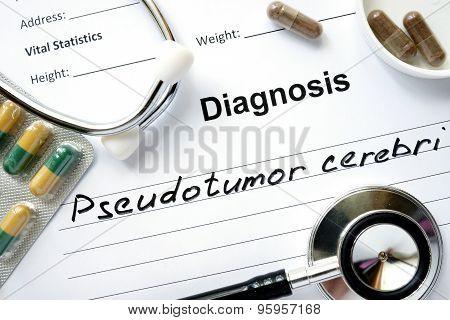 Diagnostic form with diagnosis Pseudotumor cerebri.