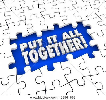 Put It All Together puzzle pieces solving mystery or problem by seeing the full or total picture poster