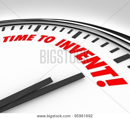 TIme to Invent words on a clock for new product ideas, innovation, imagination and creativity that solves a problem or meets a customer need