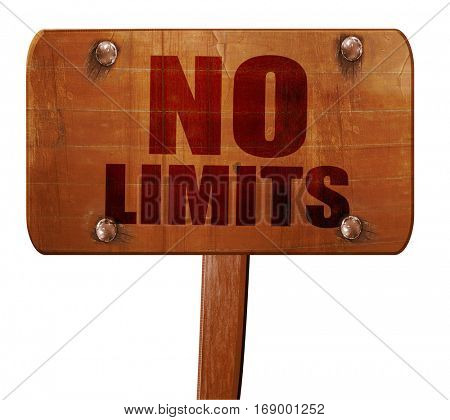 no limits, 3D rendering, text on wooden sign