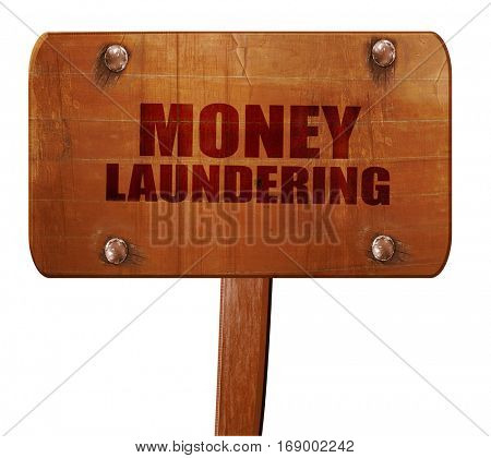 money laundering, 3D rendering, text on wooden sign