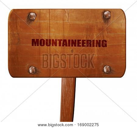 moutaineering, 3D rendering, text on wooden sign