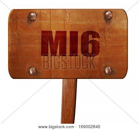 mi6 secret service, 3D rendering, text on wooden sign