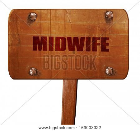 midwife, 3D rendering, text on wooden sign